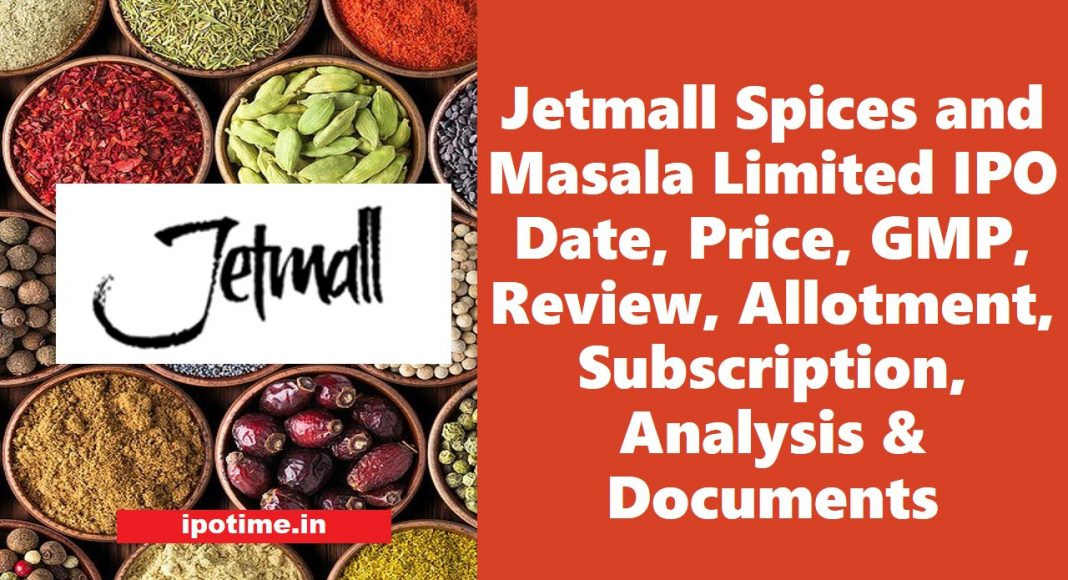 Jetmall Spices IPO