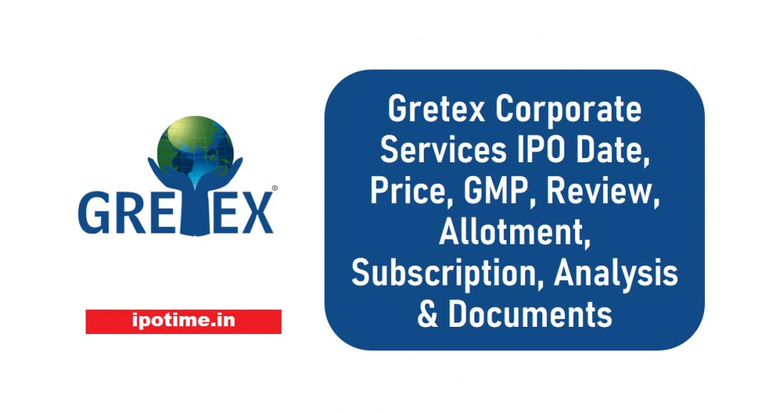 Gretex Corporate Services IPO